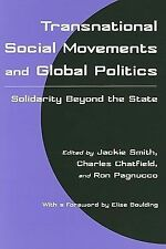 Transnational Social Movements and Global Politics : Solidarity Beyond the...