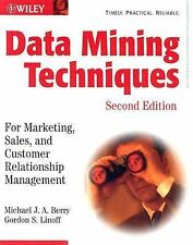 Data Mining Techniques: For Marketing, Sales, and Customer Relationship Manageme