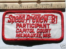 1981 Capitol Court Speed Preview  Participant Wisconsin Racing Patch #314  *