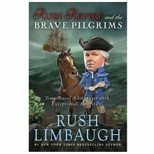 Rush Revere and the Brave Pilgrims : Time-Travel Adventures (Limbaugh) NEW