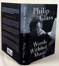 Philip Glass, WORDS WITHOUT MUSIC, Signed (half-title page) 1st/1st, New