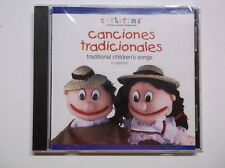 Canciones Tradicionales - Traditional Children's Songs in Spanish BRAND NEW