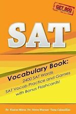 SAT Vocabulary Book : 2400 SAT Words, SAT Vocab Practice and Games with Bonus...