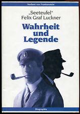 """N. v. Frankenstein """"Seeteufel"""" Felix Graf Luckner Wahrheit und Legende 1997"""