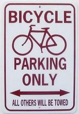BICYCLE PARKING ONLY  12X18 Aluminum Sign  Won't rust or fade