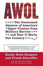 AWOL: The Unexcused Absence of America's Upper Classes from Military Service --