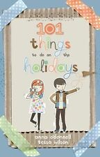 101 Things To Do On Holidays