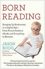 Born Reading : Bringing up Bookworms in a Digital Age -- from Picture Books..NEW