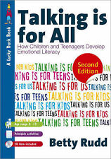 Talking is for...All: How Children and Teenagers Develop Emotional Literacy:...