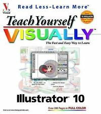 Teach Yourself VISUALLY Illustrator 10 Wooldridge, Mike, Toot, Michael S. Pape