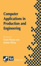 Computer Applications in Production and Engineering (IFIP Advances in Informatio