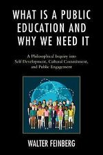 Philosophy and Cultural Identity: What Is a Public Education and Why We Need...