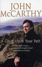A Ghost Upon Your Path by John McCarthy (Paperback, 2003)