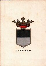 FIGURINA STEMMI DELLE CITTA' ITALIANE BRIOSCHI FERRARA ANNI '20  C6-282