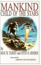 Mankind Child of the Stars, Max H Flindt, Good Book
