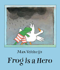 Frog is a Hero, Velthuijs, Max, Good Book