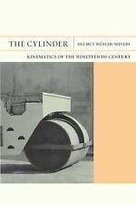 The Cylinder: Kinematics of the Nineteenth Century FlashPoints)