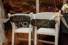 Wedding Chair Signs - BETTER TOGETHER