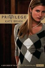 Privilege by Kate Brian (2008, Paperback) 278