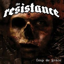THE RESISTANCE - COUP DE GRACE  CD NEU