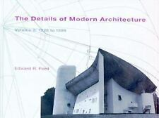 The Details of Modern Architecture 2, Vol. 2: 1928 to 1988