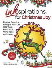 Inkspirations: Inkspirations for Christmas Joy : Festive Coloring Designs to...