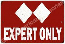 Ski Experts Only Vintage Look Reproduction Metal Sign 8x12 8123081