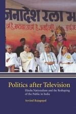 Politics after Television: Hindu Nationalism and the Reshaping of the -ExLibrary