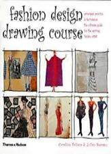 Fashion Design Drawing Course: Principles, Practice and Techniques: The Ultimat