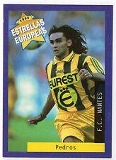 PANINI 1996 ESTRELLAS Europa spagnola questione CARD reynald Pedros F.C. NANTES