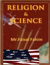 Religion and Science by Faisal Fahim and Maurice Bucaille (2013, Paperback)