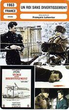 Movie Card. Fiche Cinéma. Un Roi sans divertissement (France) 1963 F. Leterrier