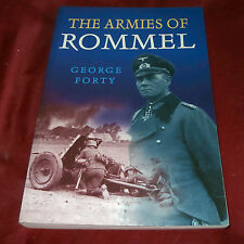 THE ARMIES OF ROMMEL. George Forty. 1999. Fully Illustrated.
