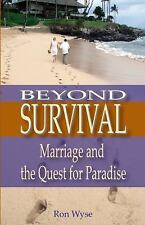 Beyond Survival: Marriage and the Quest for Paradise