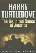 The Disunited States of America (Crosstime Traffic)-ExLibrary