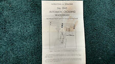 LIONEL # 1045 AUTOMATIC CROSSING WATCHMAN INSTRUCTIONS PHOTOCOPY