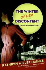 Rosie Winter Mysteries: The Winter of Her Discontent 2 by Kathryn Miller Haines