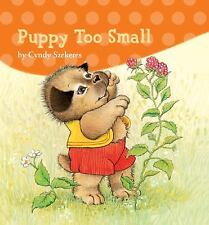 Puppy Too Small by Szekeres, Cyndy