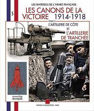 WW1 French Les Canons de la Victoire Tome 3 L'artillerie de Cote Reference Book
