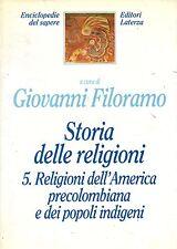 Storia delle religioni. 5.Religioni dell'America precolombiana e dei ...- ST758