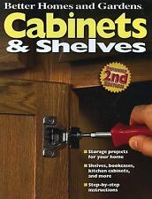 Cabinets and Shelves, 2nd Edition (Better Homes and Gardens) (Better Homes and G