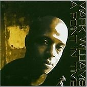 Mark Williams - A Point In Time [German Import] (CD)