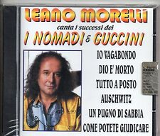 LEANO MORELLI CD canta NOMADI e FRANCESCO GUCCINI sealed MADE in ITALY