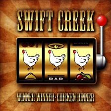 Swift Creek-Winner Winner Chicken Dinner  CD NEW
