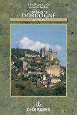Walking in the Dordogne Over 30 Walks in Southwest France by Norton, Janette ( A