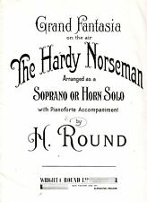 The HARDY NORSEMAN by H ROUND SOPRANO or HORN SOLO with PIANIFORTE ACCOMP VGC