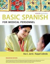NEW - Basic Spanish for Medical Personnel, Enhanced 2nd Edition