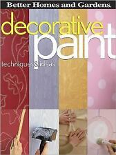 Better Homes and Gardens Home: Decorative Paint Techniques and Ideas (2005,...