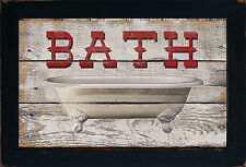 Primitive Rustic Western Country Farm House Bathroom Bath Bathtub Wall Sign
