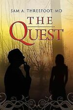 The Quest by Sam A. Threefoot (2010, Paperback)